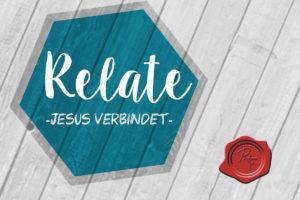 Relate Jugendgottesdienst @ Gemeindehaus Bierenbachtal